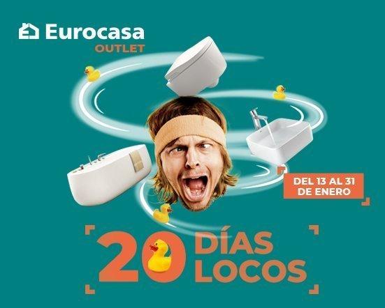 promociones 20 días locos en Eurocasa Outlet